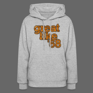 Great like '68 - Women's Hoodie