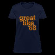 Women's T-Shirts ~ Women's T-Shirt ~ Great like '68