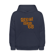 Sweatshirts ~ Kids' Hoodie ~ Great like '68