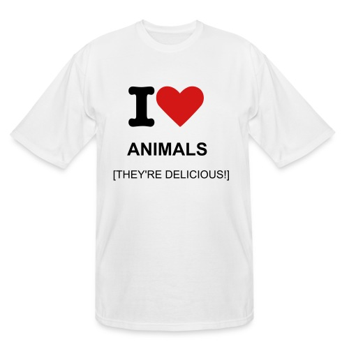 I LOVE ANIMALS [THEY'RE DELICIOUS!] - Men's Tall T-Shirt