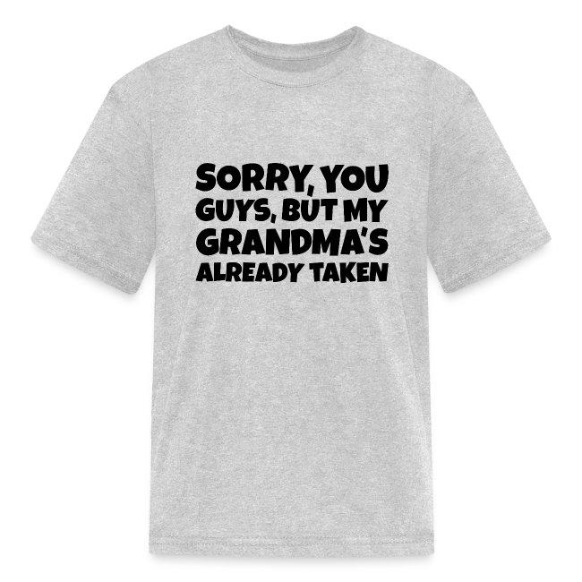 My Grandmas Already Taken Kids T Shirt