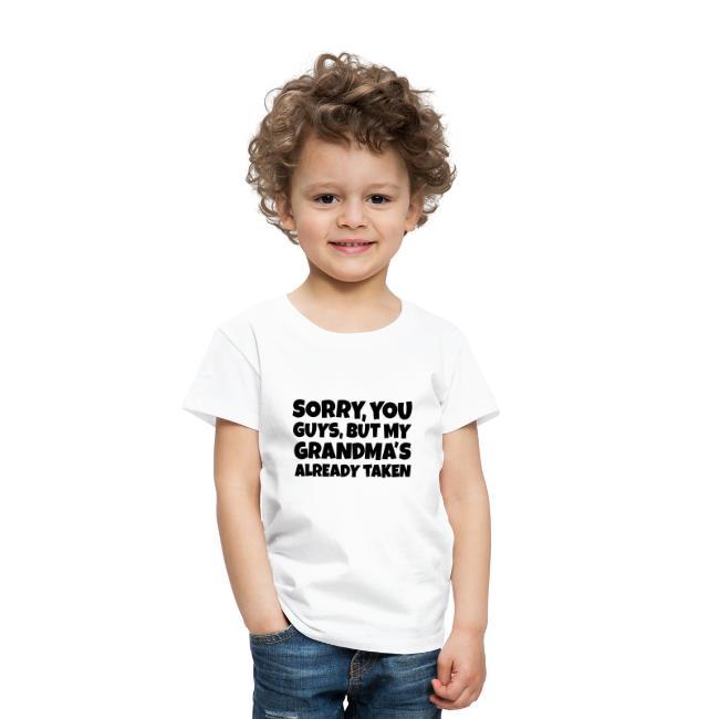 My Grandmas Already Taken Toddler T Shirt