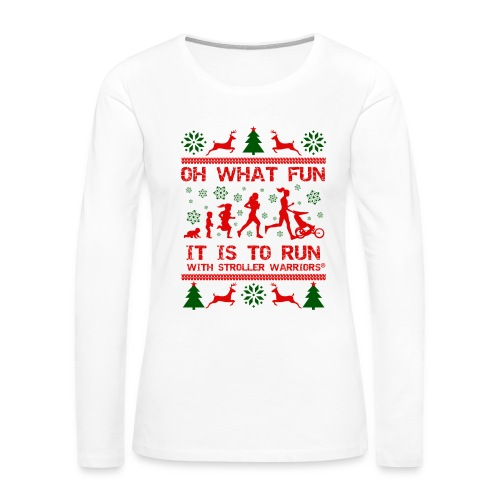 Women's Premium Oh What Fun! Long Sleeve T-Shirt - Women's Premium Long Sleeve T-Shirt
