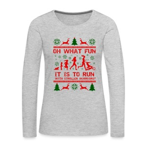 Women's Premium Oh What Fun! Long Sleeve T-Shirt - Women's Premium Long Sleeve T-Shirt