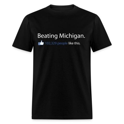 Beating Michigan - Men's T-Shirt