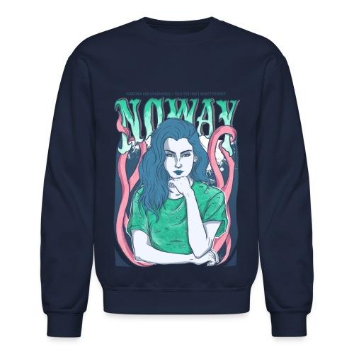 No Way Crewneck Sweatshirt - Crewneck Sweatshirt