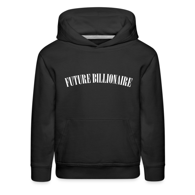 Future Billionaire Kids Hoodie