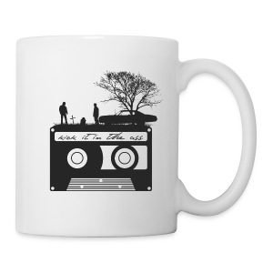 Kick It In The Ass (Swan Song) - Coffee/Tea Mug
