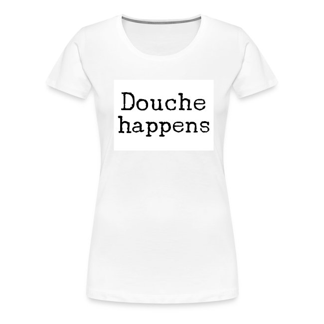 Women's D-happens shirt