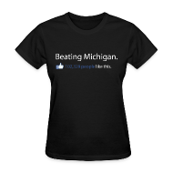 T-Shirts ~ Women's T-Shirt ~ Beating Michigan