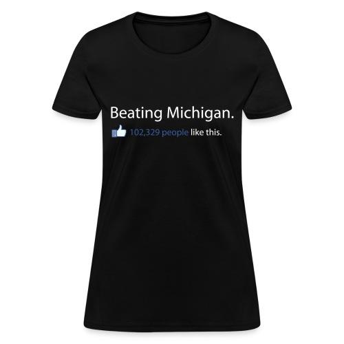 Beating Michigan - Women's T-Shirt