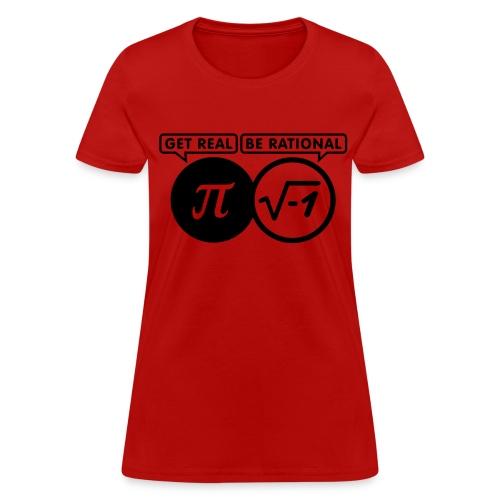 Women's Be Rational - Women's T-Shirt