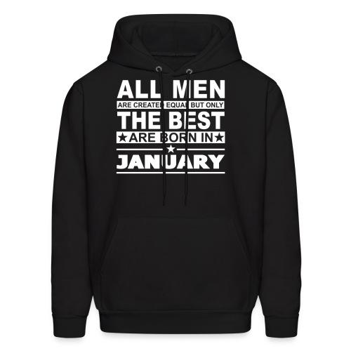 The Best Men Are Born In January Hoodies - Men's Hoodie