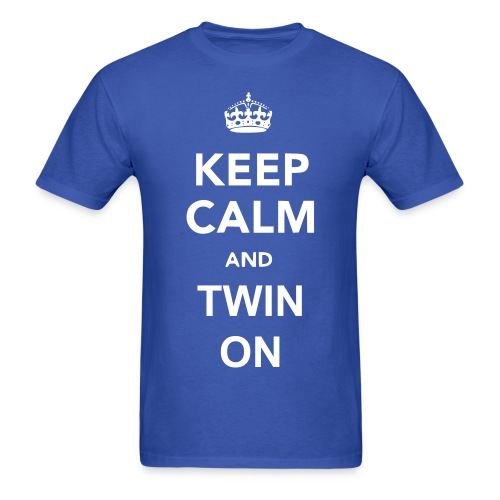 Keep Calm and Twin On - Men's T-Shirt