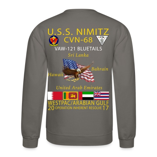 USS NIMITZ w/ VAW-121 2017 CRUISE SWEATSHIRT - Crewneck Sweatshirt