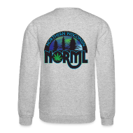Long Sleeve Shirts ~ Crewneck Sweatshirt ~ Northern WI NORML Sweatshirt