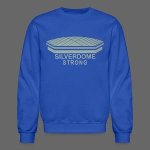 Silverdome Strong - Crewneck Sweatshirt