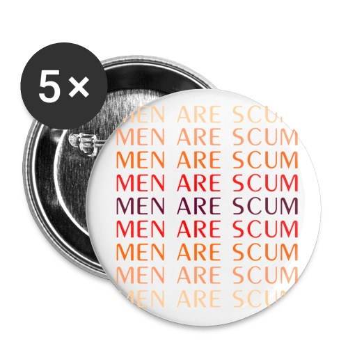 Men Are Scum Buttons - 5pk - Large Buttons