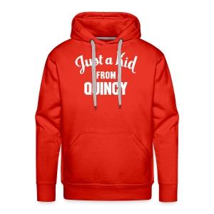 Just a Kid from Quincy - Mens Hoodie - Men's Premium Hoodie