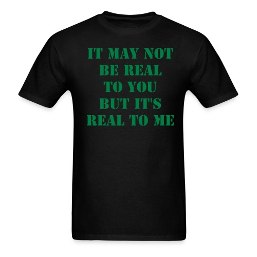 Real to Me Tee - Men's T-Shirt