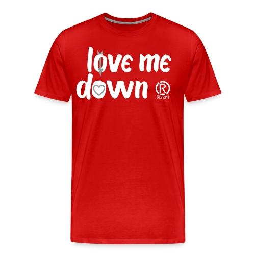 (R)andM: Love Me Down - Men's Premium T-Shirt