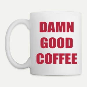 Damn Good Coffee - Coffee/Tea Mug
