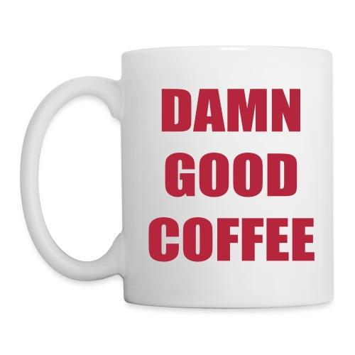 Damn Good Coffee - Coffee/Tea Mug