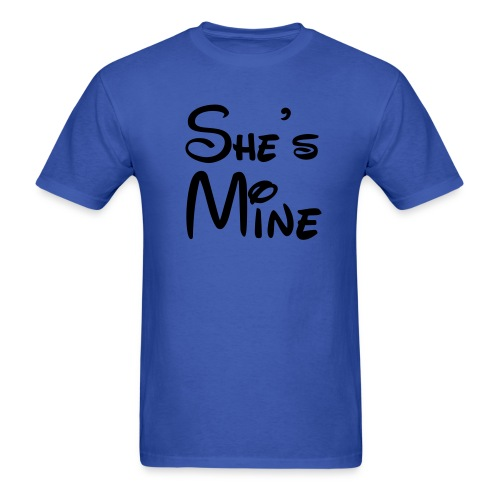 She's Mine - Men's T-Shirt