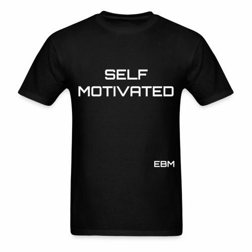 Self-Motivated Black Male Empowerment Slogan Quotes T-shirt Clothing by Stephanie Lahart   Empowered Black Male Shirts   Motivational Tees for African American Males - Men's T-Shirt