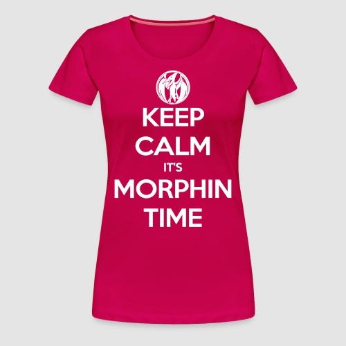 Keep Calm It's Morphin Time (Pink) - Women's Premium T-Shirt