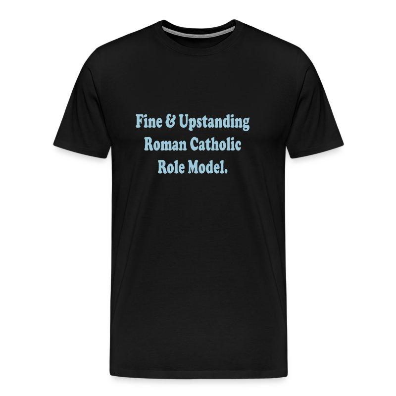 CATHOLIC ROLE MODEL - Men's Premium T-Shirt