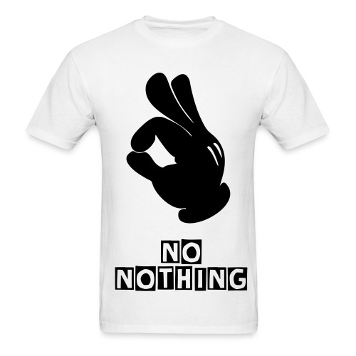 Men's No Nothing Tee - Men's T-Shirt