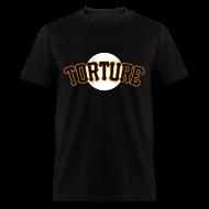 T-Shirts ~ Men's T-Shirt ~ SF Torture Shirt