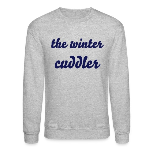 The Winter Cuddler - Crewneck Sweatshirt
