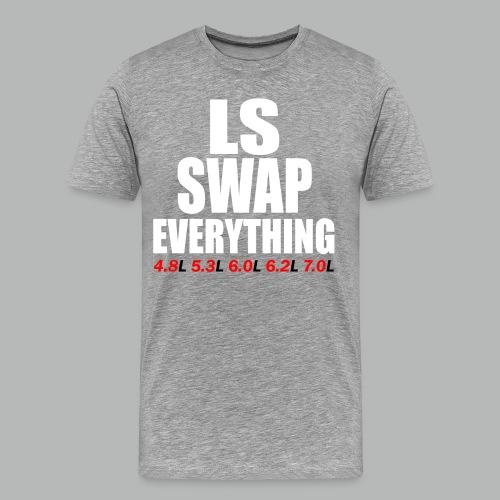 LS SWAP EVERYTHING - Men's Premium T-Shirt