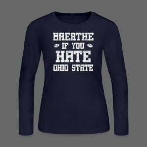 Breathe If You Severely Dislike That One Place - Women's Long Sleeve Jersey T-Shirt