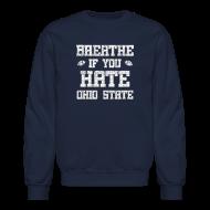 Long Sleeve Shirts ~ Crewneck Sweatshirt ~ Breathe If You Severely Dislike That One Place