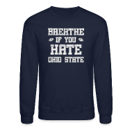 Long Sleeve Shirts ~ Crewneck Sweatshirt ~ Breathe If You Severely Dislike That One Place