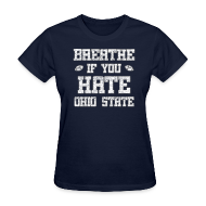 Women's T-Shirts ~ Women's T-Shirt ~ Breathe If You Severely Dislike That One Place