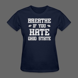 Breathe If You Severely Dislike That One Place - Women's T-Shirt
