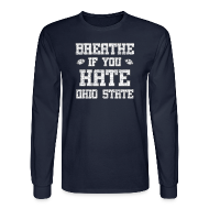 Long Sleeve Shirts ~ Men's Long Sleeve T-Shirt ~ Breathe If You Severely Dislike That One Place