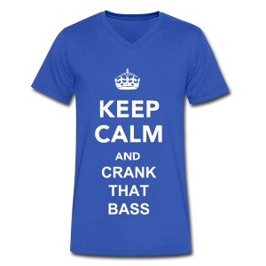 Keep Calm And Crank That Bass V-Neck - Men's V-Neck T-Shirt by Canvas