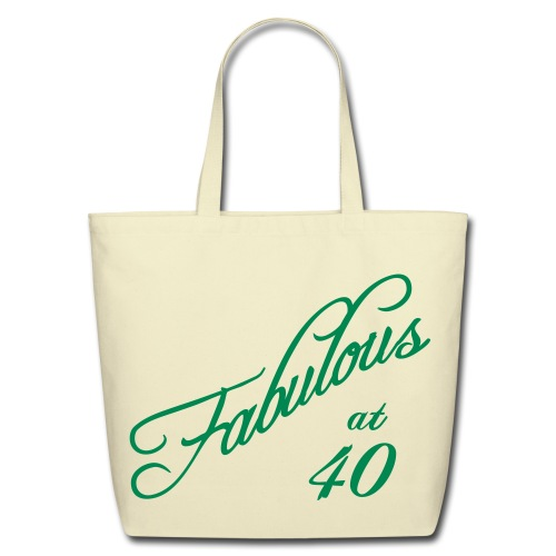 Fabulous at 40 Tote Bags - Eco-Friendly Cotton Tote
