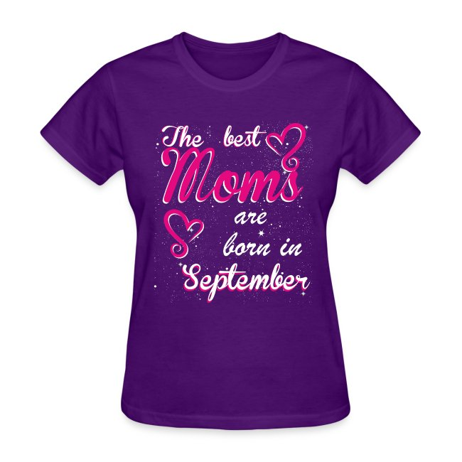 The Best Moms are born in September