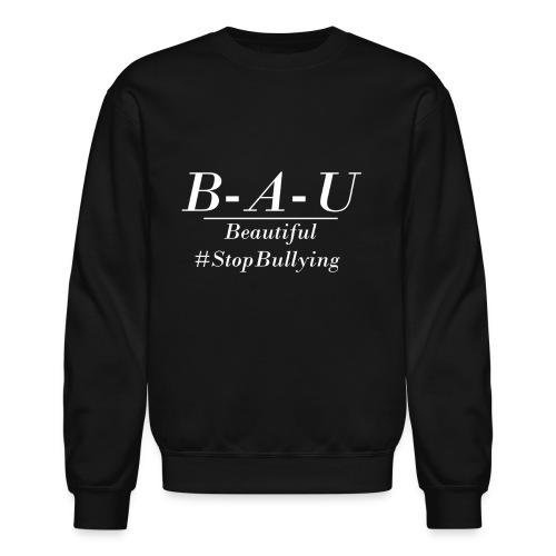 Stop Bullying - Crewneck Sweatshirt