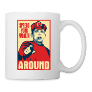 Mugs & Drinkware ~ Coffee/Tea Mug ~ Spread your wealth around - mug