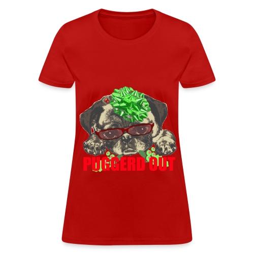 Puggerd out pug pup - Women's T-Shirt