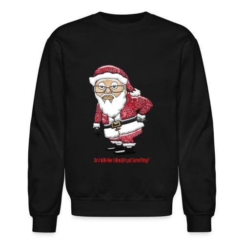 Mocking Santa Men's Sweatshirt (Red Special Edition) - Crewneck Sweatshirt