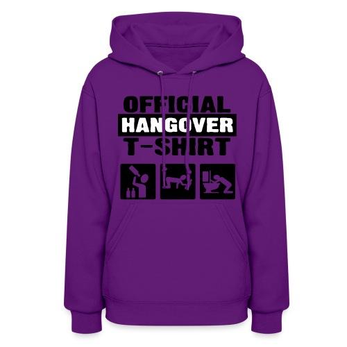 Hangover !! - Women's Hoodie
