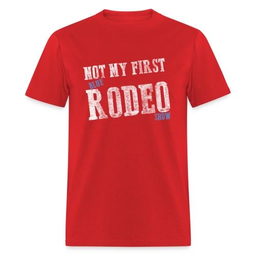NotMyFirstRodeo_Mens - Men's T-Shirt